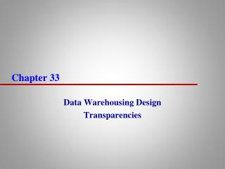 Data Warehousing Design Transparencies