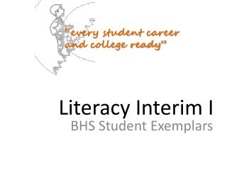 Literacy Interim I