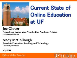 Current State of Online Education at UF