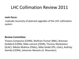 LHC Collimation Review 2011