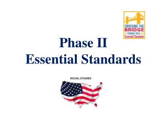 Phase II Essential Standards