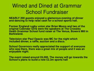 Wined and Dined at Grammar School Fundraiser