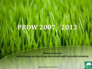 E fekty wsparcia  udzielonego  na rozwój  agroturystyki  bądź turystyki  wiejskiej