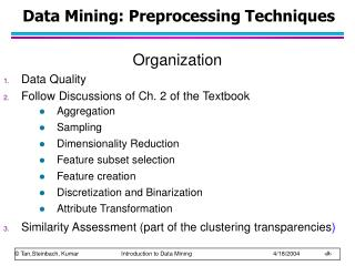 Data Mining: Preprocessing Techniques
