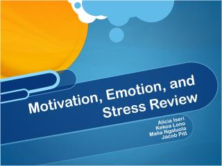 Motivation, Emotion, and Stress Review