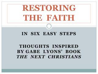 RESTORING   THE  FAITH