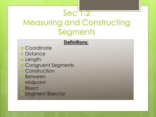 Sec  1.2    Measuring and Constructing Segments
