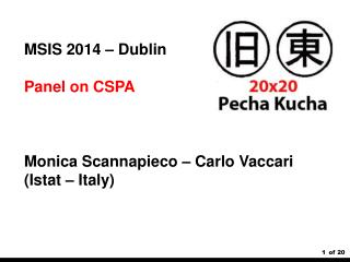 MSIS 2014 – Dublin Panel on CSPA Monica  Scannapieco  – Carlo  Vaccari ( Istat  – Italy)
