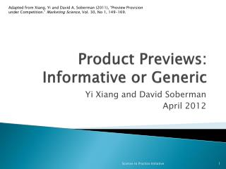 Product Previews: Informative or Generic