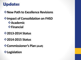 New Path to Excellence Revisions Impact of Consolidation on FHSD Academic Financial