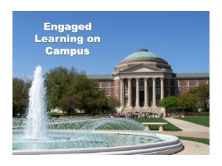 Engaged Learning on Campus
