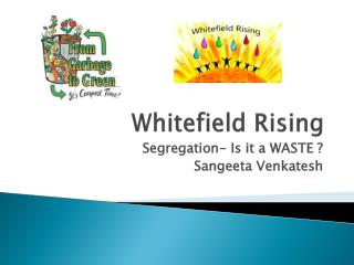 Whitefield Rising