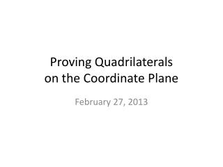 Proving Quadrilaterals  on the Coordinate Plane