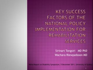 Key Success  F actors of the National Policy Implementation for Rehabilitation Services