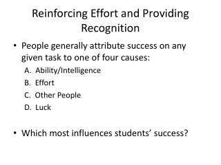 Reinforcing Effort and Providing Recognition
