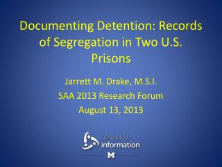 Documenting Detention: Records of Segregation in Two U.S.  Prisons