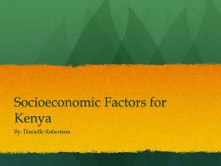 Socioeconomic Factors for Kenya