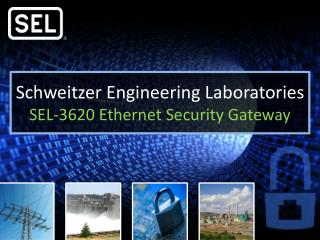 Schweitzer Engineering Laboratories SEL-3620 Ethernet Security Gateway