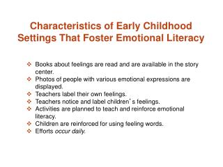Books about feelings are read and are available in the story center.