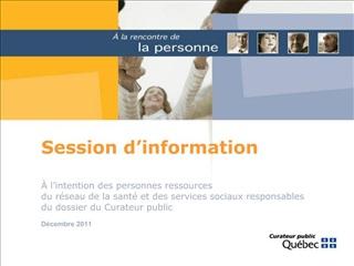 Session d information      l intention des personnes ressources du r seau de la sant  et des services sociaux responsabl