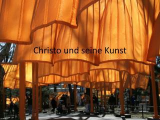 Christo und seine Kunst