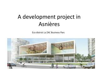 A development project in  Asni � res