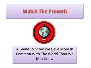 Match The Proverb