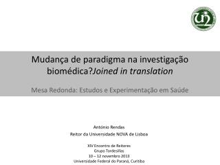 Ant�nio Rendas Reitor da Universidade NOVA de Lisboa