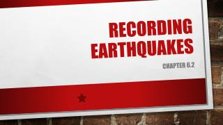 Recording Earthquakes