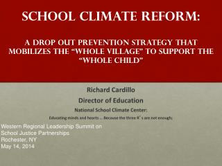 Richard Cardillo Director of Education National School Climate Center: