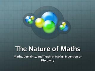 The Nature of Maths