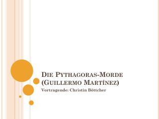 Die Pythagoras-Morde (Guillermo Martínez)