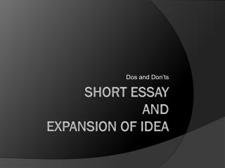 Short Essay and  Expansion of idea