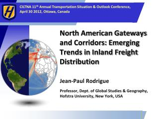 North American Gateways and Corridors: Emerging Trends in Inland Freight Distribution
