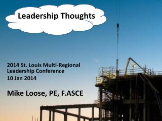 2014 St. Louis Multi-Regional Leadership  Conference 10  Jan  2014