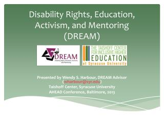 Disability Rights, Education, Activism, and Mentoring (DREAM)