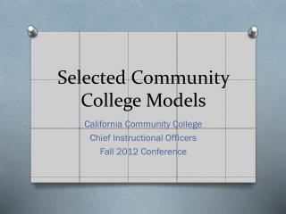 Selected Community College Models