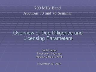 Overview of Due Diligence and Licensing Parameters