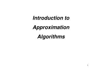 Introduction to  Approximation  Algorithms
