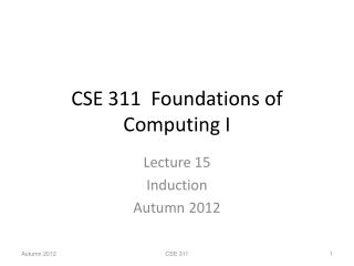 CSE 311  Foundations of Computing I