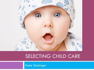 Selecting Child Care