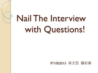 Nail The Interview   with Questions!