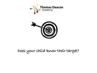 Does your child know their target?