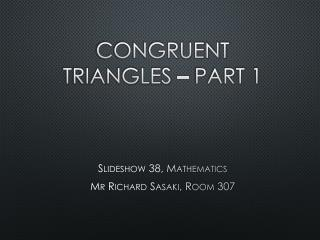 Congruent triangles – Part 1