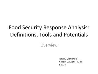 Food Security Response Analysis: Definitions, Tools and Potentials