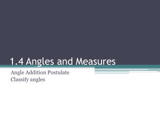 1.4 Angles and Measures