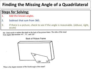 Finding the Missing Angle of a Quadrilateral