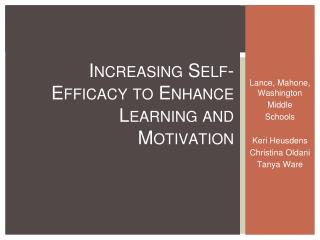 Increasing Self-Efficacy to Enhance Learning and Motivation