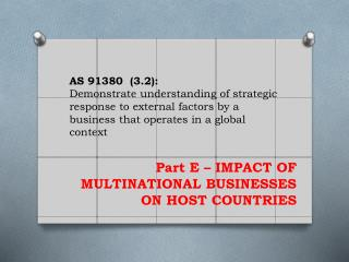 Part E – IMPACT OF MULTINATIONAL BUSINESSES ON HOST COUNTRIES