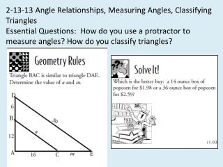 2-13-13 Angle Relationships, Measuring Angles, Classifying Triangles